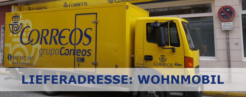Die Spanische Post liefert auch an Wohnmobile!